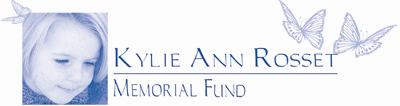 Kylie Ann Rosset Memorial Fund